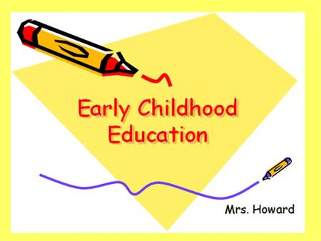 Education & Training Career Cluster Early Childhood Education I Course Description: The Early Childhood Education I course is the foundational course.