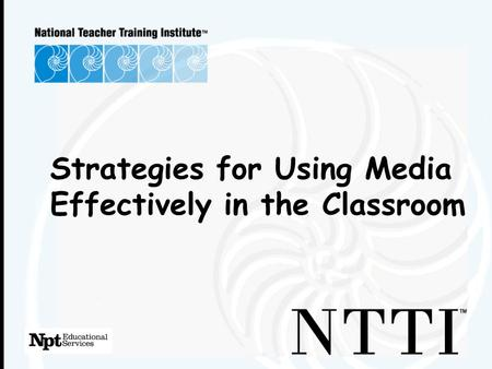 Strategies for Using Media Effectively in the Classroom.