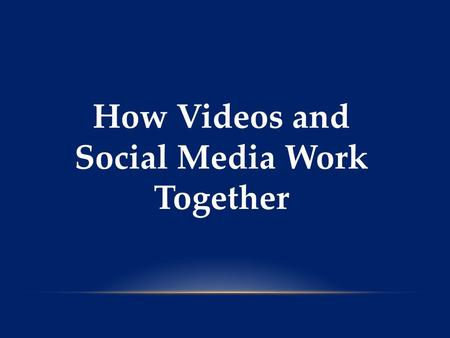 How Videos and Social Media Work Together. Social media and videos are two of the most powerful outlets that companies have online for gaining new business.