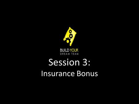 Session 3: Insurance Bonus. What we will cover An explanation of the Healthcare Reform Bill. How you will know if you will have to provide insurance to.