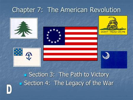 Chapter 7: The American Revolution