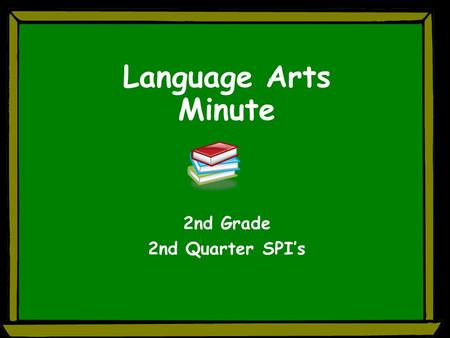Language Arts Minute 2nd Grade 2nd Quarter SPI's.
