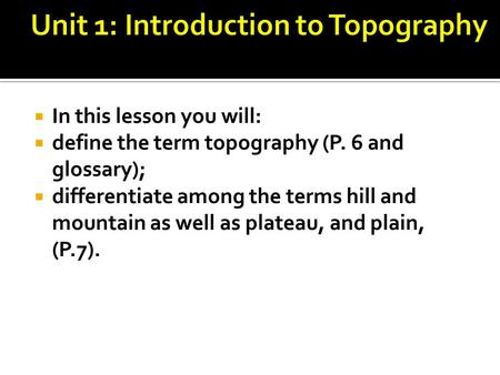 Unit 1: Introduction to Topography