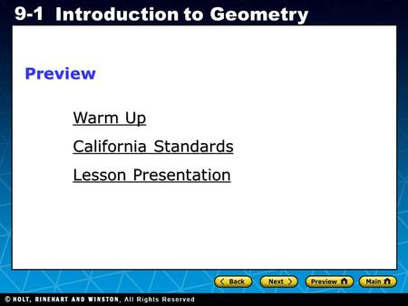 Holt CA Course 1 9-1 Introduction to Geometry Warm Up Warm Up Lesson Presentation California Standards Preview.