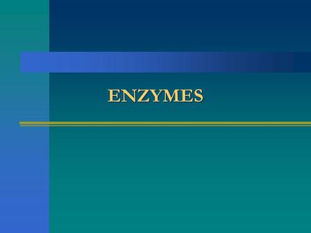 ENZYMES. Enduring Understanding All biological systems need catalysts to alter speed of chemical reactions in the system. Organic catalysts are proteins,
