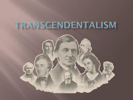 a comparison of transcendentalism and anti transcendentalism in renaissance philosophies Transcendentalism was primarily a religious movement, and its' followers viewpoint of god was crucial to an understanding of the philosophy transcendentalists believed that god was present in every aspect of life, and could be experienced through the intuition.