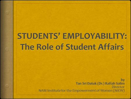 TRADITIONAL ROLES OF STUDENTS AFFAIRS  Basic personal needs of students:  health  transport  accommodation.