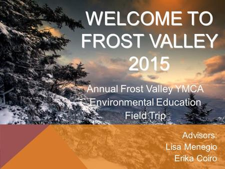 Welcome to Frost Valley 2015