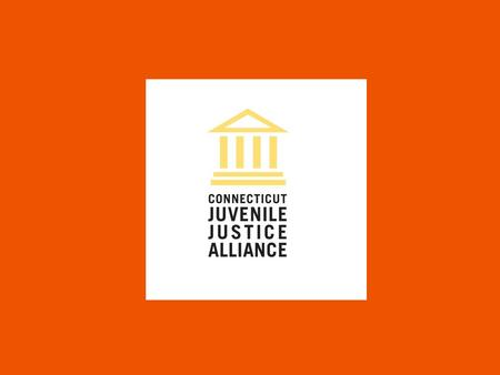 A Test of Fairness The mission of the Connecticut juvenile justice system is to collaboratively promote and administer prevention, justice, and effective.