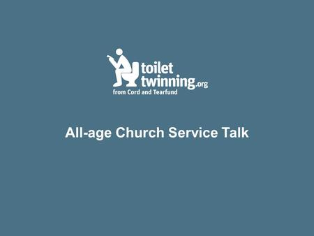 All-age Church Service Talk. We're going to look at a couple of Bible passages: Matthew 25 v31-40 and Deuteronomy 15 v 7-11. And we're going to talk about.