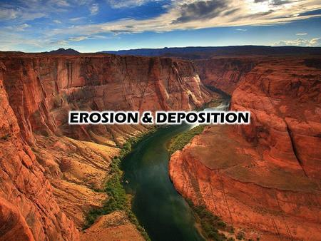 What is erosion? -Erosion is the removal of rock particles and soil from an area -Erosion requires energy (usually supplied by gravity)