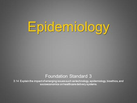 Epidemiology Foundation Standard 3