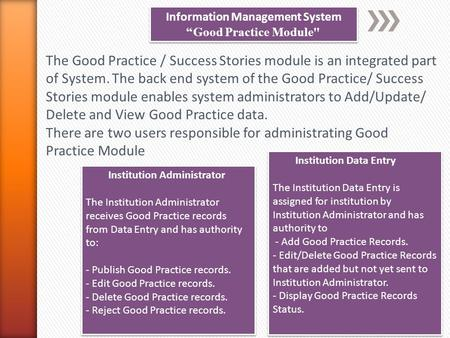 "Information Management System ""Good Practice Module Information Management System ""Good Practice Module The Good Practice / Success Stories module is."