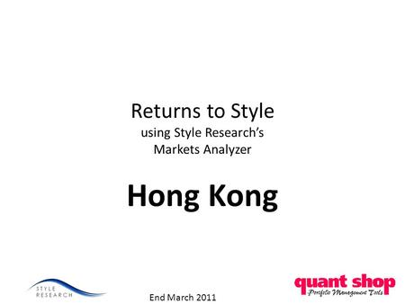 Returns to Style using Style Research's Markets Analyzer Hong Kong End March 2011.