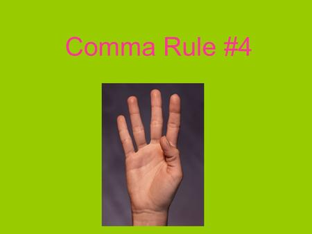 "Comma Rule #4. Essential = Important or a ""must have"" Sun Water Shelter Heat Electricity."