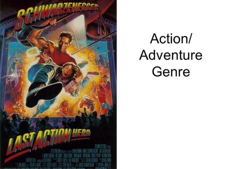 Action/ Adventure Genre. The action or adventure genre features a hero that is thrown into a series of challenges that require some typical elements: