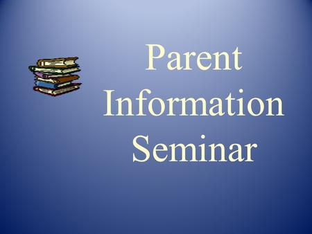 Parent Information Seminar.  Multisensory  Process-Oriented  Systematic, Sequential & Cumulative  Meaning-Based Instructional Approaches.