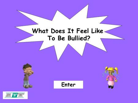 What Does It Feel Like To Be Bullied?