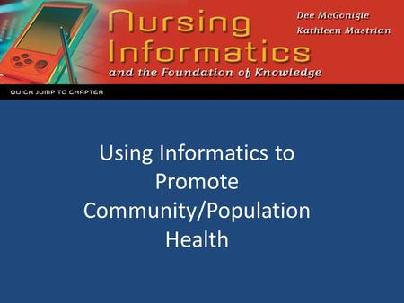 Using Informatics to Promote Community/Population Health