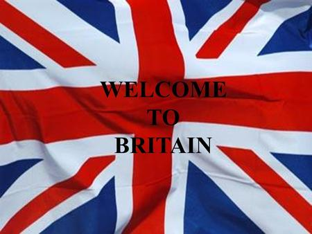 WELCOME TO BRITAIN. QUIZ ON BRITAIN 1. Match the words to make word combinations BIG OXFORD LONDON TRAFALGAR BUCKINGHAM BEN NORTHERN RIVER TOWER UNITED.