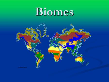 Biomes. Biomes Biomes A _______ is a large group of ecosystems that share the same kind of climax community. A _______ is a large group of ecosystems.