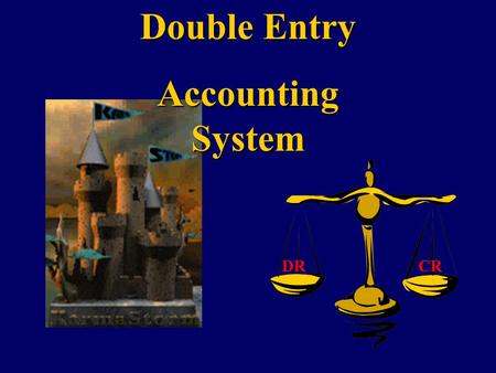 Double Entry Accounting System DRCR One day, you bought a new handphone Nokia 8310… You also received an invoice from M1…
