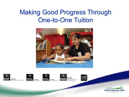 Making Good Progress Through One-to-One Tuition. Activity – Mapping Intervention Think of all the things that your school does to help pupils to make.