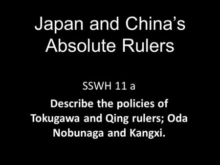 Japan and China's Absolute Rulers