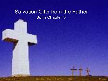 Salvation Gifts from the Father John Chapter 3. What does salvation from sin mean? Salvation from sin only means that we are saved from the penalty of.