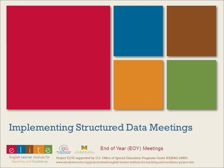 Implementing Structured Data Meetings End of Year (EOY) Meetings.