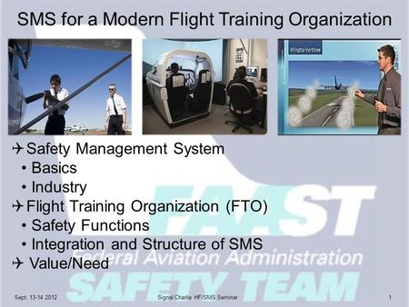 SMS for a Modern Flight Training Organization