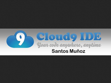 Santos Muñoz. A little about the Company: an online platform for development The code is open-sourced on GitHub, free to adapt and use for everyone, anywhere,