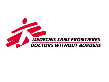 Médecins Sans Frontières (pronounced Medsan-song-Fronti-air) means 'Doctors Without Borders' We are the world's leading independent medical humanitarian.