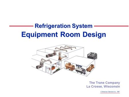 Refrigeration System Equipment Room Design