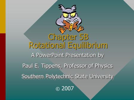 Chapter 5B Rotational Equilibrium