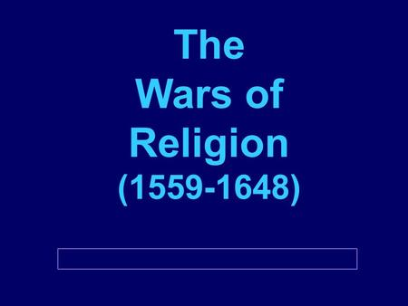 The Wars of Religion (1559-1648). I. Renewed Religious Struggle 1 st half of the 16 th c the religious struggles had been Lutherans gaining freedoms in.