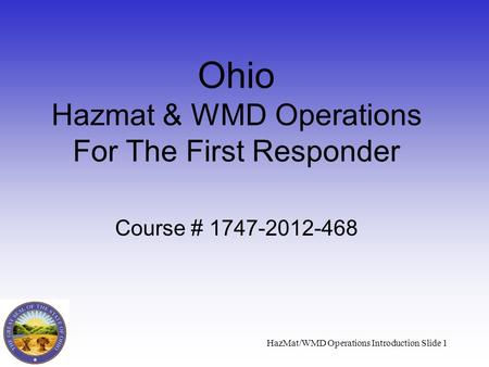 Ohio Hazmat & WMD Operations For The First Responder