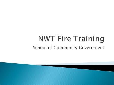 School of Community Government.  SCG works as a partner with the OFM, Community Governments and College of the Rockies to deliver training  New training.