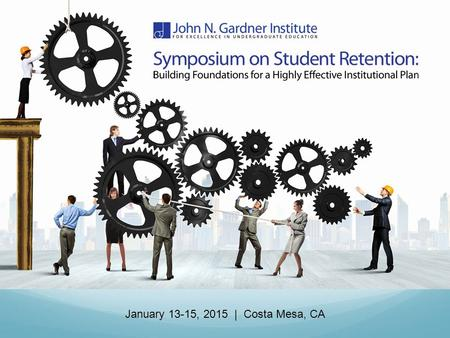 January 13-15, 2015 | Costa Mesa, CA. Welcome to the Symposium!