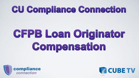 Congress reformed loan originator practices due to the mortgage crisis and recession through the Dodd-Frank Act. The CFPB's new Loan Originator Compensation.
