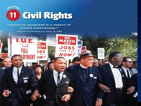 Civil Rights. Section 2: Equal Justice under Law Chapter 11: Civil Rights.