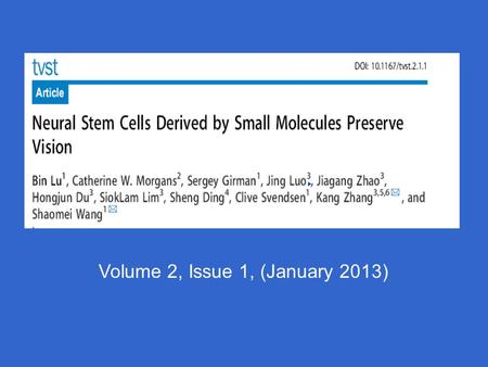 Volume 2, Issue 1, (January 2013). Overview Objectives Background: Eye, Retina and Müller cells Methods Aim Results Conclusion Objectives revisited.
