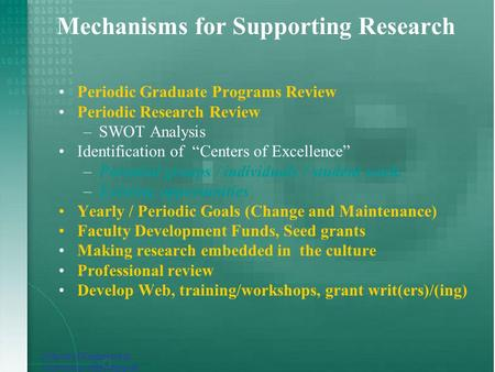 School of Engineering University of Bridgeport Mechanisms for Supporting Research Periodic Graduate Programs Review Periodic Research Review –SWOT Analysis.