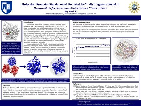 Molecular Dynamics Simulation of Bacterial [FeNi]-Hydrogenase Found in Desulfovibrio fructosovorans Solvated in a Water Sphere Introduction Hydrogenase.