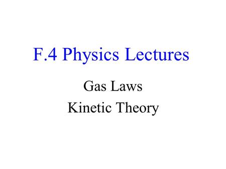 Gas Laws Kinetic Theory
