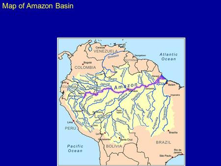Map of Amazon Basin. Amazon source in Andes Satellite images showing Amazon sediment plume in Atlantic.