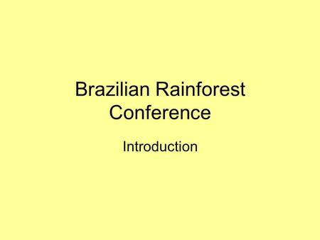 Brazilian Rainforest Conference