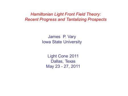 Hamiltonian Light Front Field Theory: