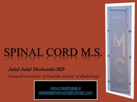 Jalal Jalal Shokouhi-MD General secretary of Iranian society of Radiology