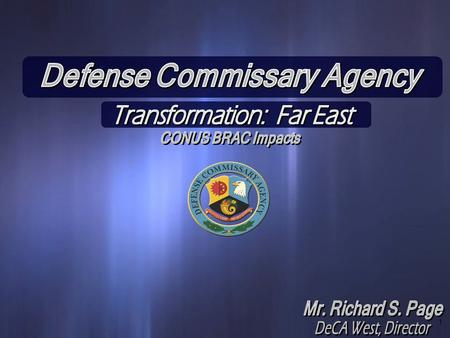 Defense Commissary Agency Transformation: Far East